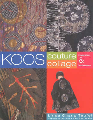 Koos Couture Collage: Inspiration & Techniques (Paperback)