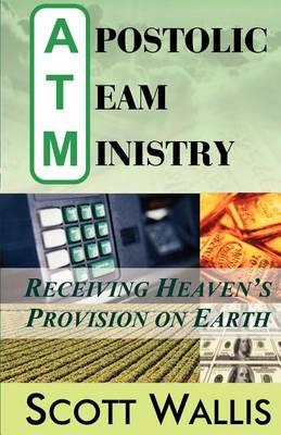 Apostolic Team Ministry (Paperback)