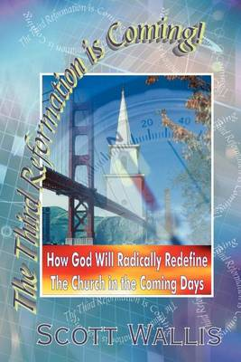 The Third Reformation Is Coming (Paperback)