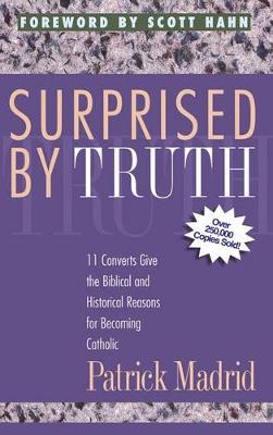 Surprised by Truth (Paperback)