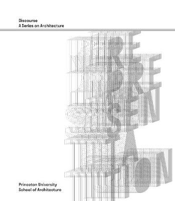 Representation - Discourse, A Series on Architecture (Paperback)