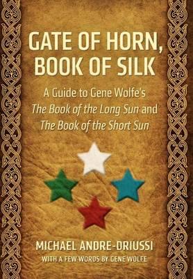 Gate of Horn, Book of Silk (Hardback)