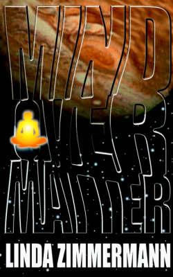 Mind Over Matter (Paperback)