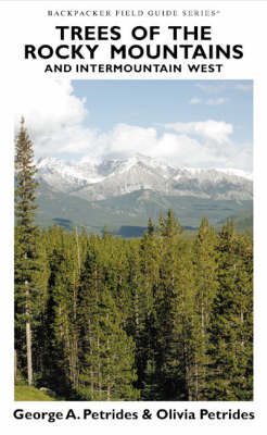 Trees of the Rocky Mountains and Intermountain West - Backpackers Field Guide S. (Paperback)