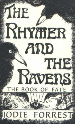 The Rhymer and the Ravens: The Book of Fate (Paperback)