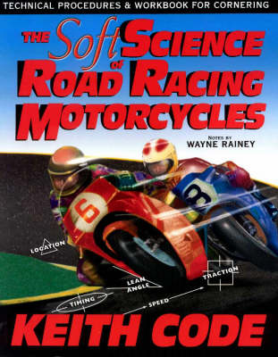 Soft Science of Road Racing Motorcycles (Paperback)
