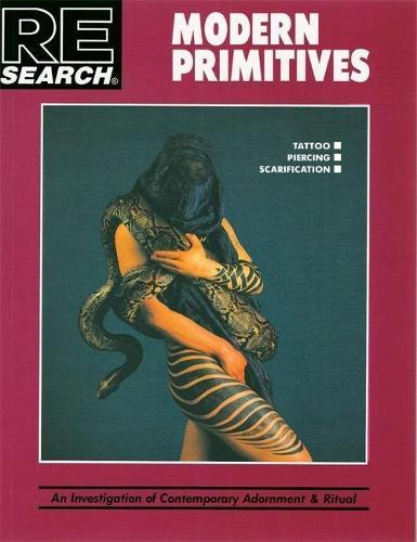Modern Primitives: Investigation of Contemporary Adornment Rituals (Paperback)