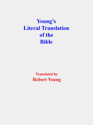 Young's Literal Translation of the Bible (Paperback)