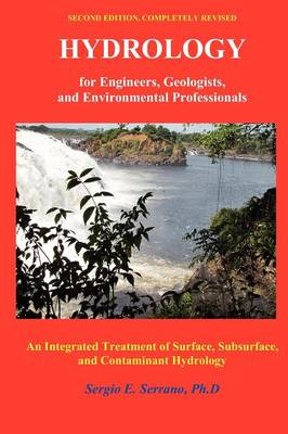 Hydrology for Engineers, Geologists, and Environmental Professionals, Second Edition (Paperback)