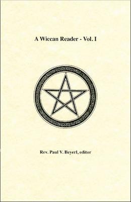 Wiccan Reader: v. 1 (Paperback)