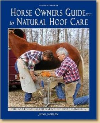 Horse Owner's Guide to Natural Hoof Care (Paperback)