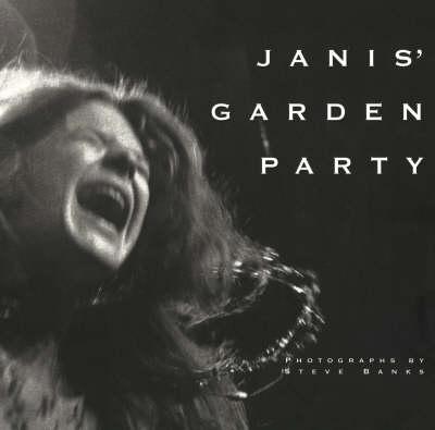 Janis' Garden Party: Janis Joplin in Concert, Madison Square Garden, New York City, Friday 19 December 1969 (Paperback)