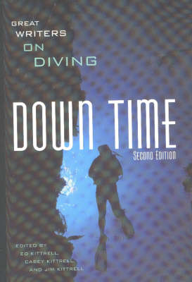 Down Time: Great Writers on Diving (Paperback)