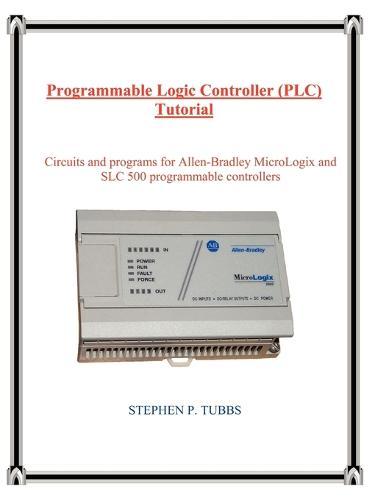 Programmable Logic Controller (Plc) Tutorial (Paperback)