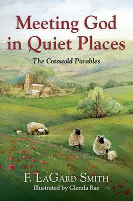 Meeting God in Quiet Places (Paperback)