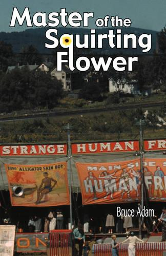 Master of the Squirting Flower (Paperback)