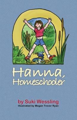 Hanna, Homeschooler (Paperback)