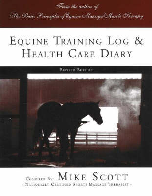 Equine Training Log and Health Care Diary (Paperback)