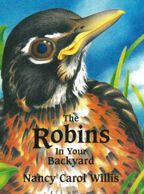 The Robins in Your Backyard (Paperback)