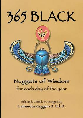 365 Black: Nuggets of Wisdom for Each Day of the Year (Paperback)