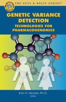 Genetic Variance Detection: Nuts and Bolts of DHPLC in Genomics (Paperback)