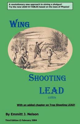 Wing Shooting Lead (Paperback)