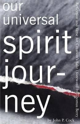 Our Universal Spirit Journey (Paperback)