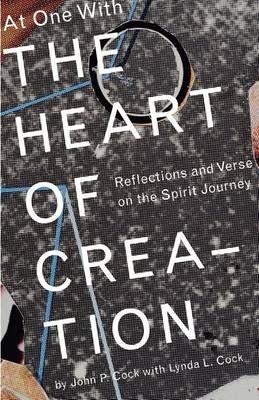 At One with the Heart of Creation (Paperback)
