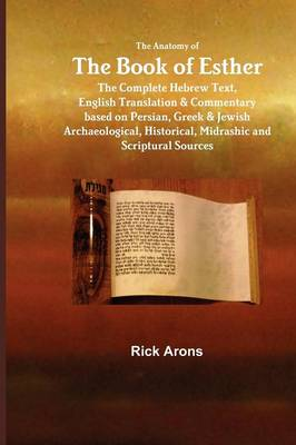 The Anatomy of the Book of Esther (Paperback)