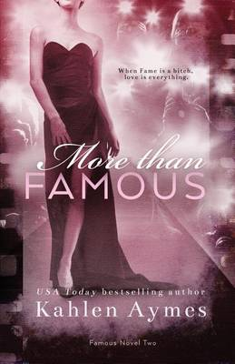More Than Famous, Famous Novel Two (Paperback)
