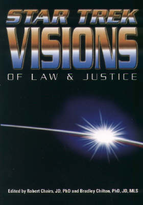Star Trek Visions of Law and Justice (Paperback)