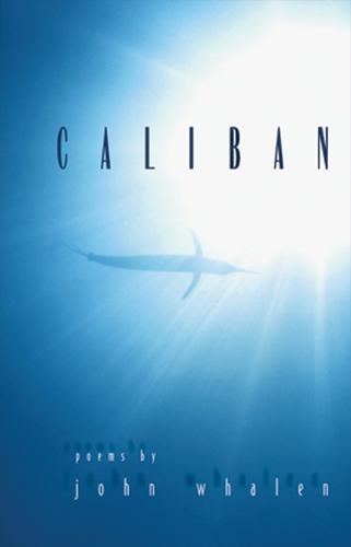 Caliban: Poems (Paperback)