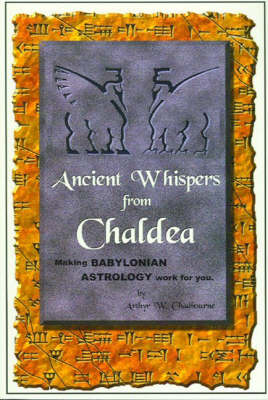 Ancient Whispers from Chaldea (Paperback)