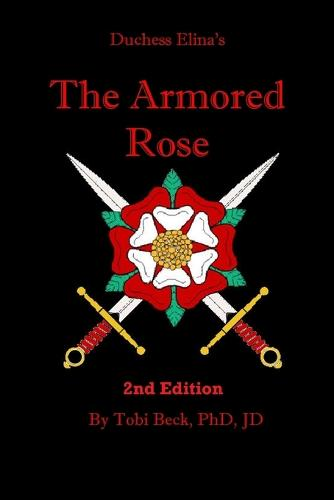 The Armored Rose (Paperback)