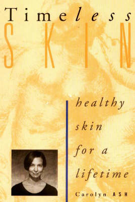 Timeless Skin: Healthy Skin for a Lifetime (Paperback)