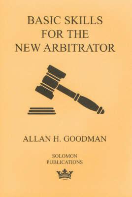 Basic Skills for the New Arbitrator (Paperback)