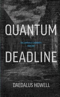 Quantum Deadline (Paperback)
