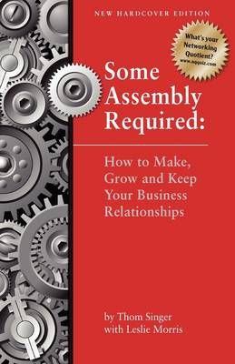 Some Assembly Required - Second Edition (Hardback)