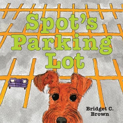 Spot's Parking Lot (Paperback)