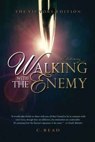 Walking with the Enemy: A Testimony (Paperback)