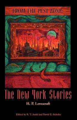 From the Pest Zone: The New York Stories (Paperback)