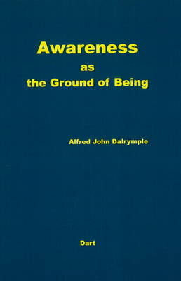 Awareness as the Ground of Being (Paperback)
