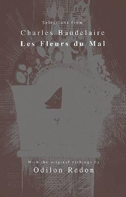 Selections from Les Fleurs du Mal (Paperback)