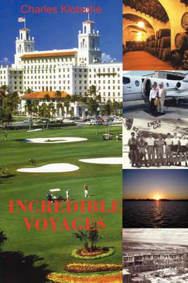 Incredible Voyages (Paperback)