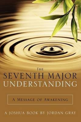 The Seventh Major Understanding (Paperback)