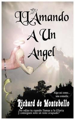 Llamando a Uno Angel (Hardback)