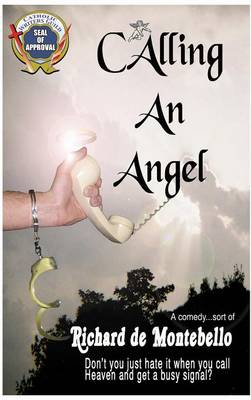 Calling an Angel (Hardback)