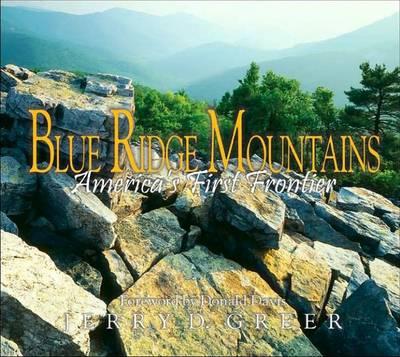 Blue Ridge Mountains: America's First Frontier (Hardback)