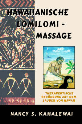 Hawaiianische Lomilomi Massage (Paperback)