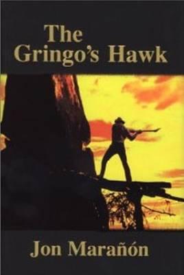 Gringo's Hawk (Hardback)